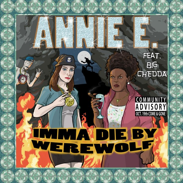 Annie E - Imma Die by Werewolf - Alison Brie Rap, Community, Fanart, TV