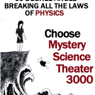 MST3K Poster: Some Babies Fall at a 60 Degree Angle Breaking all the Laws of Physics