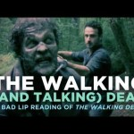 Video: A Bad Lip Reading of The Walking Dead