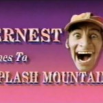 Ernest Goes to Splash Mountain - Disneyland
