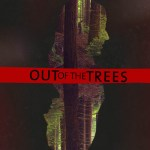Out of the Trees Poster