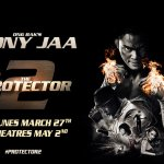 The Protector 2 starring Tony Jaa and RZA