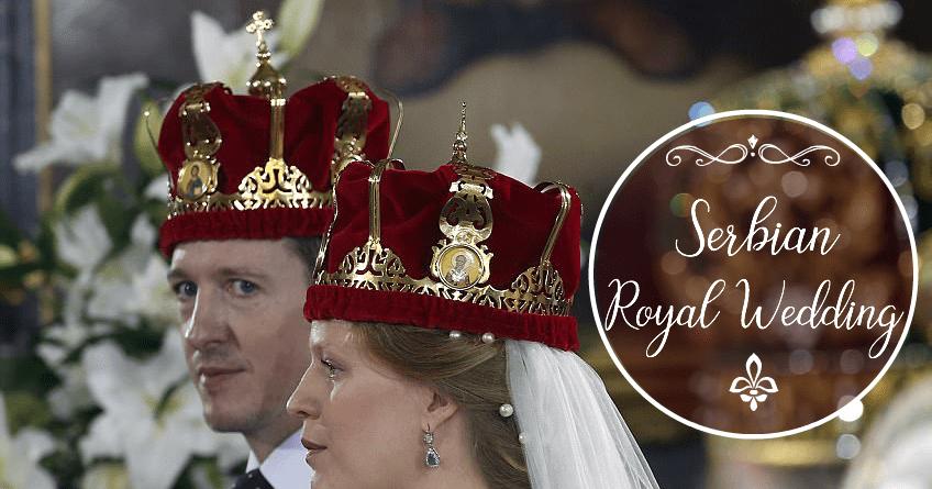 A Serbian Royal Wedding