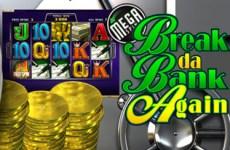 Mega Spin - Break Da Bank Again Slot