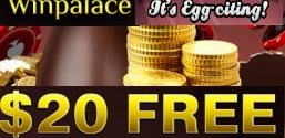Easter Bonus Special 20$ free plus 10 free spins at WinPalace Casino