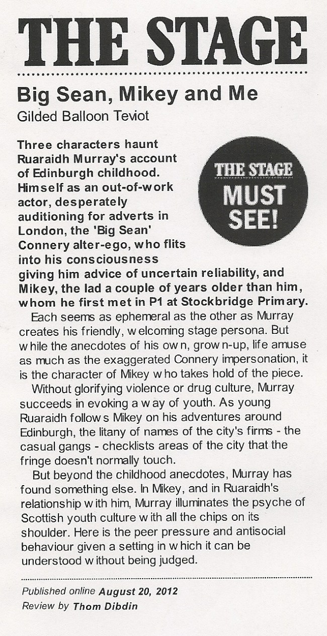 Big Sean, Mikey and Me - Ruaraidh Murray - The Stage scan