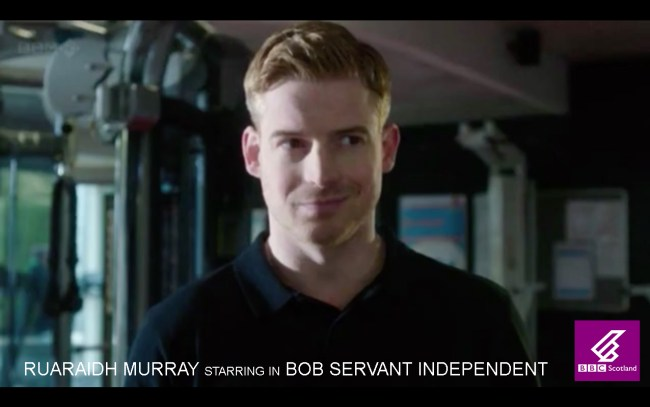 GC RUARAIDH MURRAY STARRING IN BOB SERVANT INDEPENDENT NEW