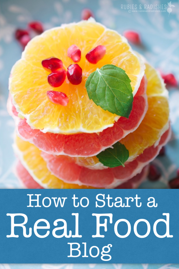 How to Start a Real Food Blog