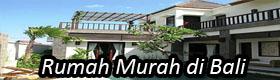 Rumah dijual dan disewakan Murah Di Bali