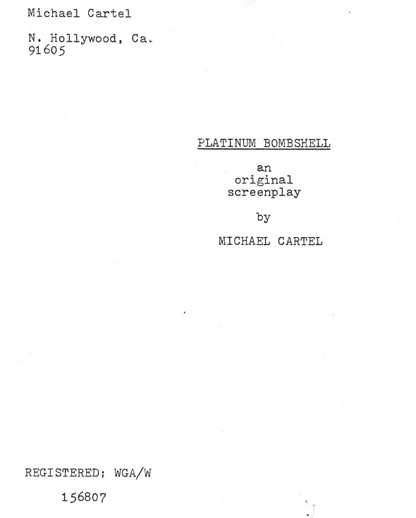 "shooting title for ""Runaway Nightmare"" was ""Platinum Bombshell."" Name changed on slates two weeks into production."