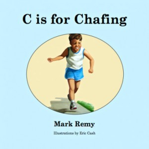 c is for chafing, mark remy, children's books for adults