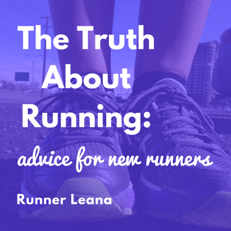 The Truth About Running: advice for new runners