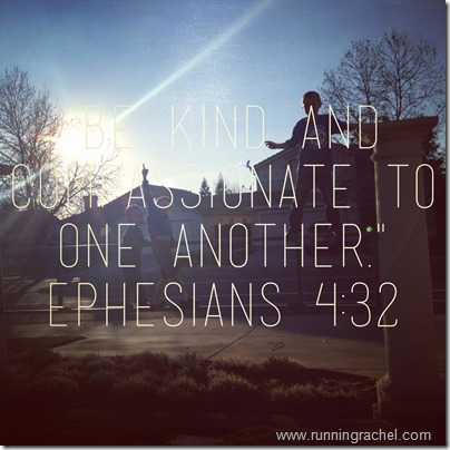 ephesians 4:32 be kind and compassionate to one another