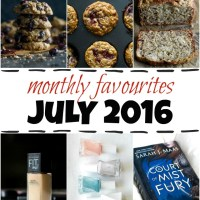 monthly favourites - july 2016