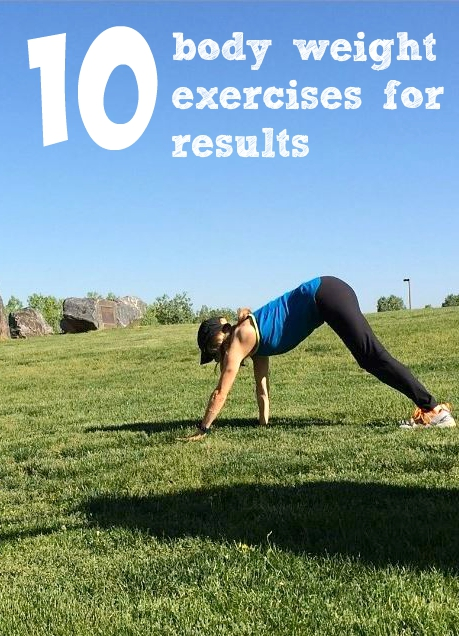 10 body weight exercises that you can do anywhere for results! great exercieses for runners