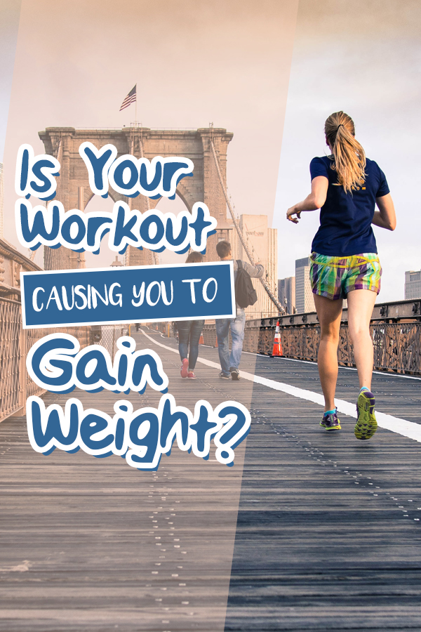 How you can gain weight when working out and eating well! Learn what not to do when planning your workouts