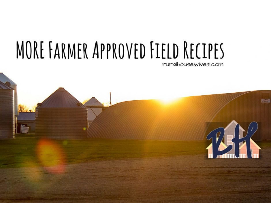 More Farmer Approved Field Recipes - Rural Housewives (1)