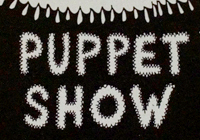 24 Hour Puppet Show Posters
