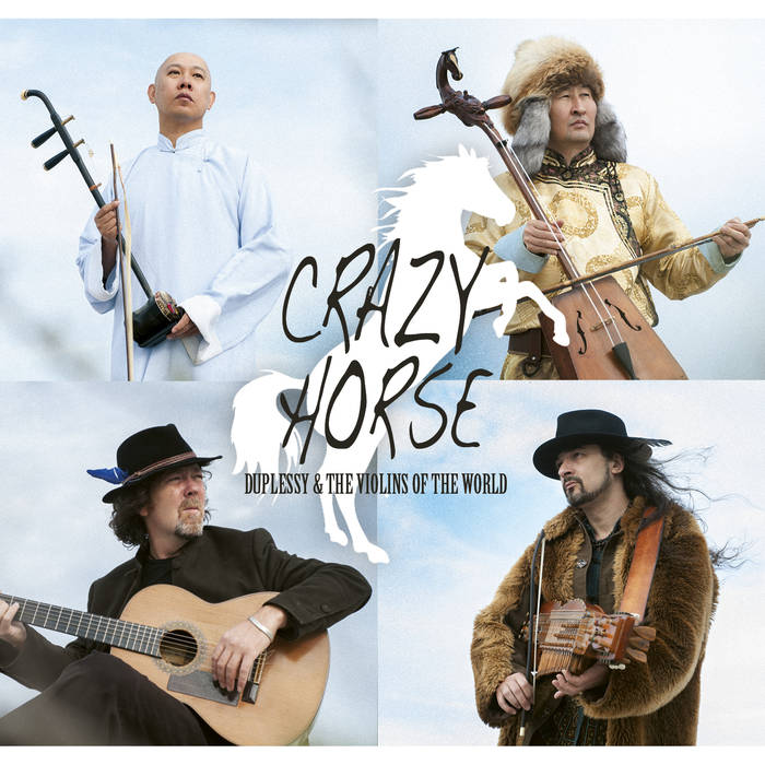 DUPLESSY & THE VIOLINS OF THE WORLD – Crazy Horse