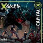 Music Review: Xombie – 'Capital X'