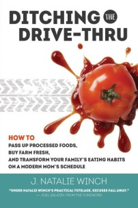 Ditching the Drive Thru by J Natalie Winch