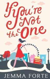 'If You're Not The One' by Jemma Forte