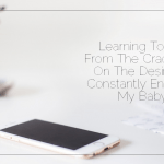 Learning To 'Be' From The Cradle Up: On The Desire To Constantly Entertain My Baby