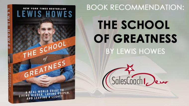 School of Greatness Book Review By Sales Coach Dew