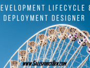 Development Lifecycle & Deployment Designer, Guide & Tips