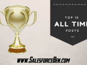 Top 10 Salesforce Ben Posts of All Time