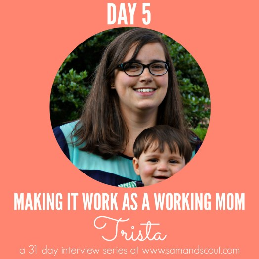 Day 5 - Trista