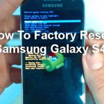 How To Factory Reset Samsung Galaxy S4