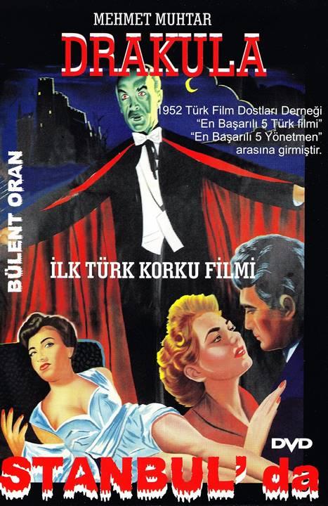 1953 yılı yapımı ilk korku Türk filmi Drakula İstanbul'da.