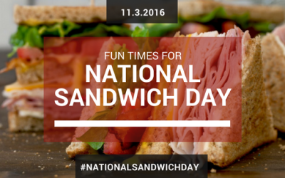 Fun Times for National Sandwich Day 2016