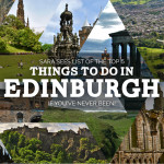 Top 5 Things to do in Edinburgh (if you've never been)