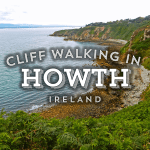 Cliff Walking in Howth, Ireland