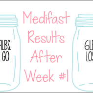 Medifast Journey | Week #1