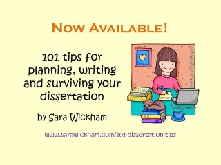 101 dissertation tips - chapter 1 now available free :)