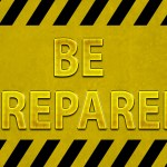 Preparing for an Emergency or Disaster