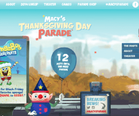 Visit social.macys.com for all of the latest and greatest news for the 2014 Macy's Thanksgiving Day Parade