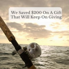 We Saved $200 On A Gift That Will Keep On Giving