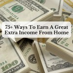 75+ Ways To Earn A Great Extra Income From Home