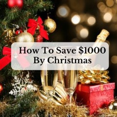 How To Save $1000 By Christmas