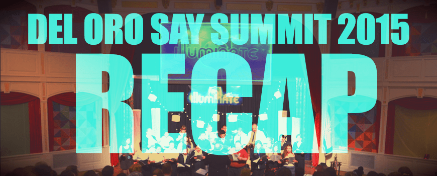 DEL ORO SAY SUMMIT 2015 RECAP