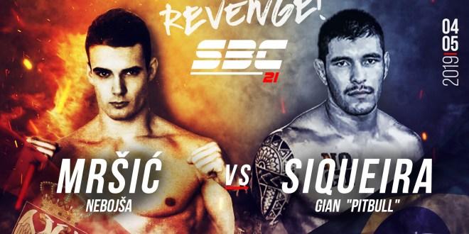 "SBC 21 – Revenge! Nebojša Mrsić vs Gian ""Pitbull"" Siqueira"