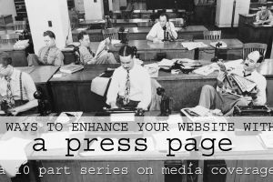 4 Ways to Enhance Your Website with a Press Page