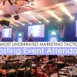 The Most Underrated Marketing Tactics for Boosting Event Attendance