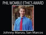 Phil Womble Ethics Award: Johnny Manzo, San Marcos