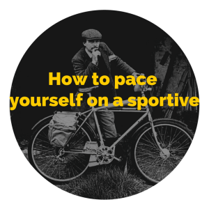 HOw to pace yourself on a sportive