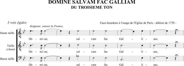 Domine salvam fac Galliam du 3ème ton en faux-bourdon parisien